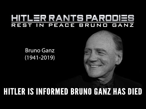 Hitler is informed Bruno Ganz has died