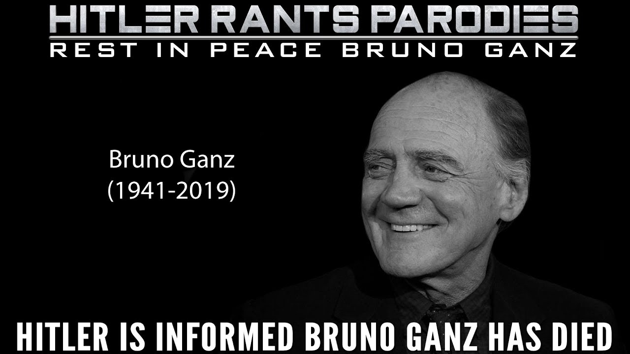 Hitler is informed Bruno Ganz has died