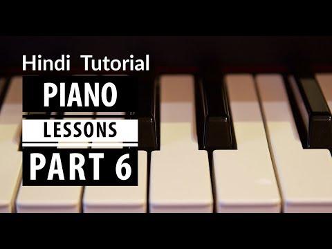 6 Hindi Piano Tutorial Lessons 6 आसान पियानो पाठ 6 for Beginners