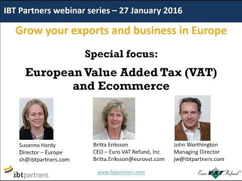 Webinar: European Value Added Tax (VAT) and Ecommerce