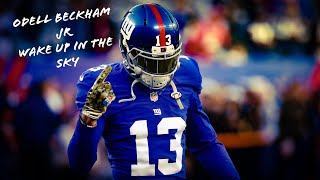 ||Odell Beckham Jr||~Wake Up In The Sky~||