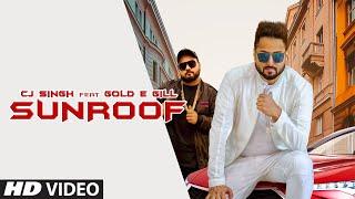 Sunroof (Gold E Gill, CJ Singh) Mp3 Song Download
