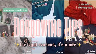borrowing tips and tricks (part two) | tiktok compilation