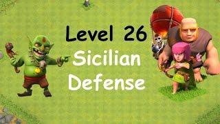 Clash of Clans - Single Player Campaign Walkthrough - Level 26 - Sicilian Defense