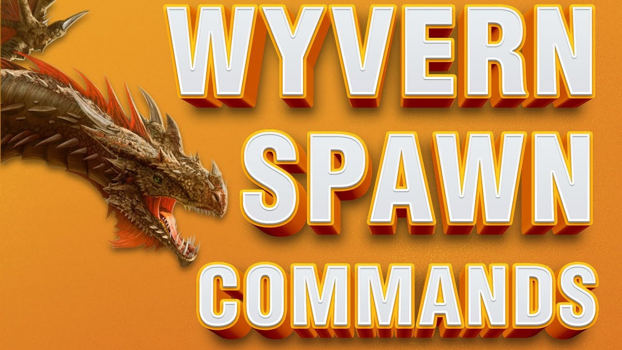 Spawn ALL Wyvern Variants   Admin Commands   ARK