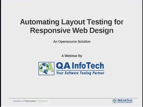 Webinar - Automating Layout Testing for Responsive Web Designs