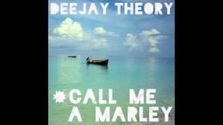 Deejay Theory x Stylo G x Bob - Call Me A Marley