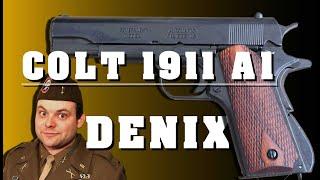 Colt 1911 A1 DENIX - Video review
