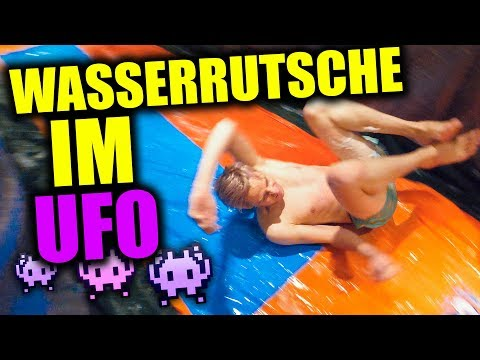 Die UFO Wasserrutsche (ihr seid doch völlig verrückt)