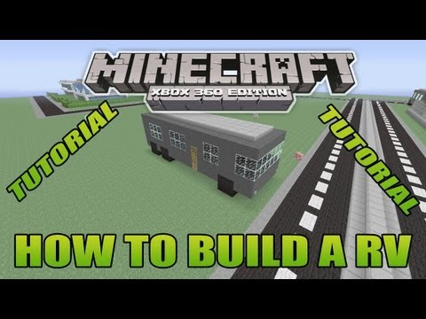 Minecraft Xbox Edition Tutorial How To Build A RV (old version)