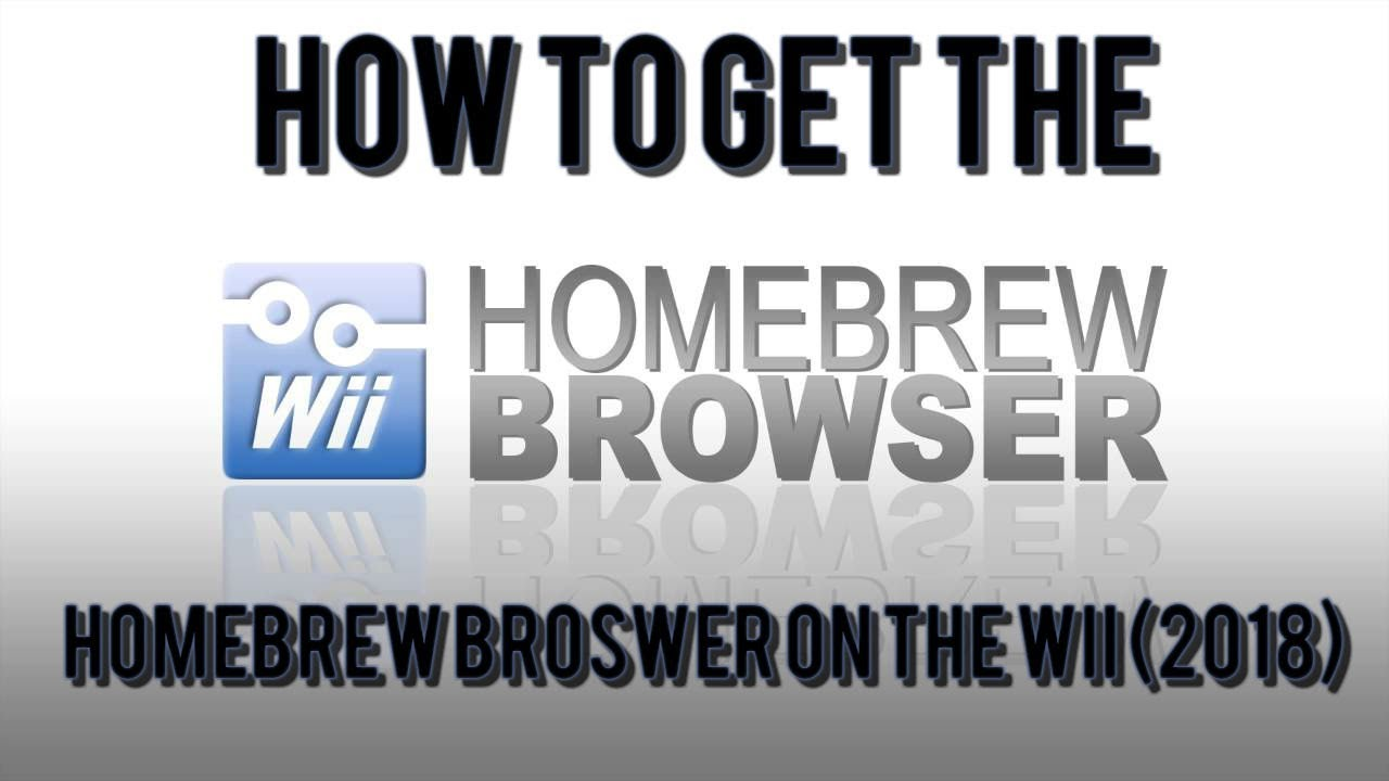 How to get the Homebrew Browser on the Wii (2018)