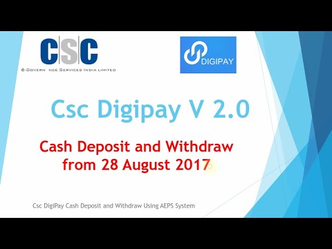Csc digipay V 2.0 lauch with cash deposit and withdraw commission settlement on realtime