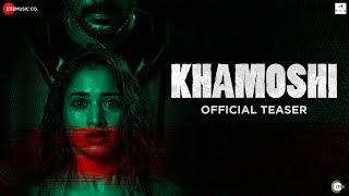Khamoshi - Official Teaser   Prabhu Deva, Tamannaah Bhatia, Bhumika Chawla & Sanjay Suri