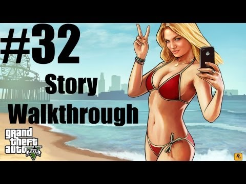 Grand Theft Auto V - Story Walkthrough - Part 32 -  Mission #38 - I Fought The Law