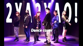 SUPER JUNIOR (슈퍼주니어) - 2YA2YAO! / Dance cover
