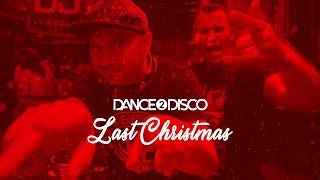 Dance 2 Disco - Last Christmas 2019 (Lyrics)