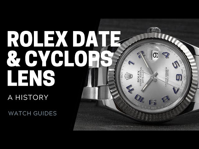 Rolex Date Window and Cyclops Lens: A History | SwissWatchExpo [Rolex Watches]