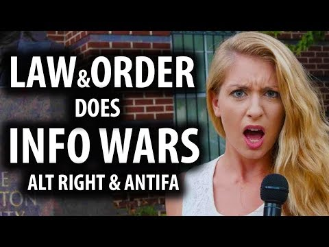 Law and Order Does Info Wars, Alt Right, & Antifa Explained