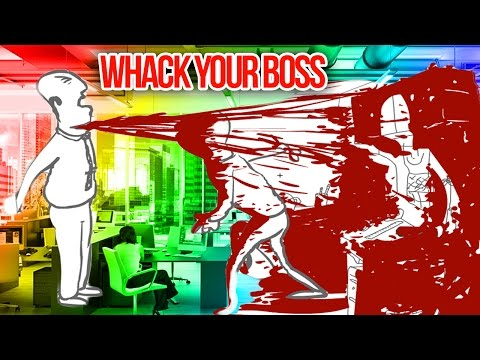 DON'T WATCH: VERY VIOLENT   Whack Your Boss
