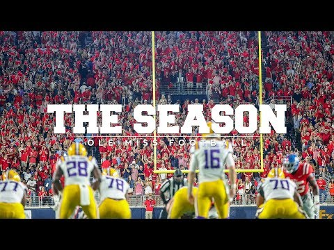 The Season: Ole Miss Football - LSU (2017)