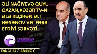 Prezident köməkçisi Əli Həsənovun Xəzər Tv-ni ələ keçirməsi və fəxr etdiyi sərvəti-BUMERANG
