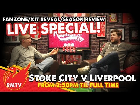 LIVE Fanzone And Season Review | Stoke City V Liverpool
