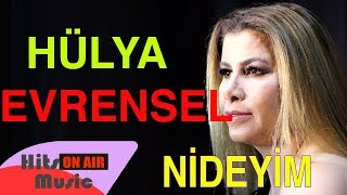 Hülya Evrensel ve Seccad Mehmedi - Nideyim