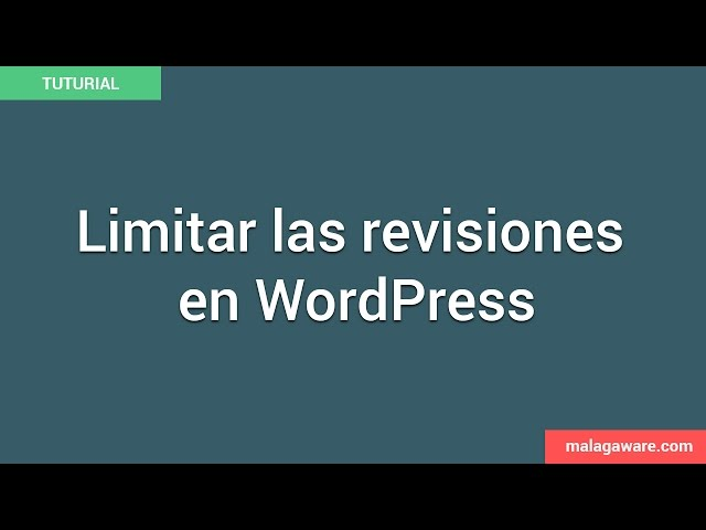 Cómo Limitar y Borrar las Revisiones de WordPress   Videotutorial