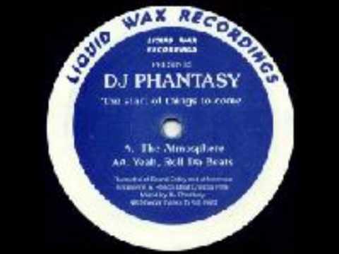 DJ Phantasy - The Atmosphere