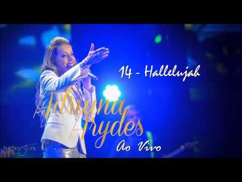 Adriana Arydes - Ao Vivo (14. Hallelujah) By Prestone ヅ