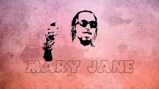 Mary Jane - Radio & Weasel ( Video 2018 )
