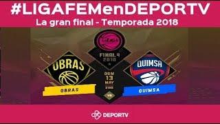 #LIGAFEMenDEPORTV -  Obras vs. Quimsa - Final Liga Femenina de Básquet