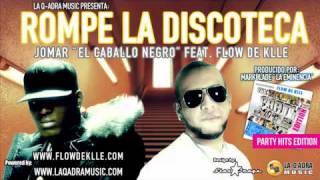 """Jomar """"El Caballo Negro"""" Ft. Flow de Klle """"FDK"""" - Rompe La Discoteca (Remix) 2011 (HD)"""