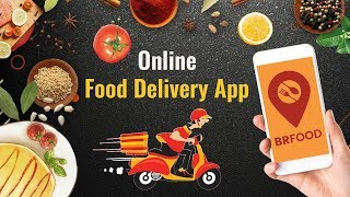BR Online Food Delivery App - UberEats Clone App Development Company