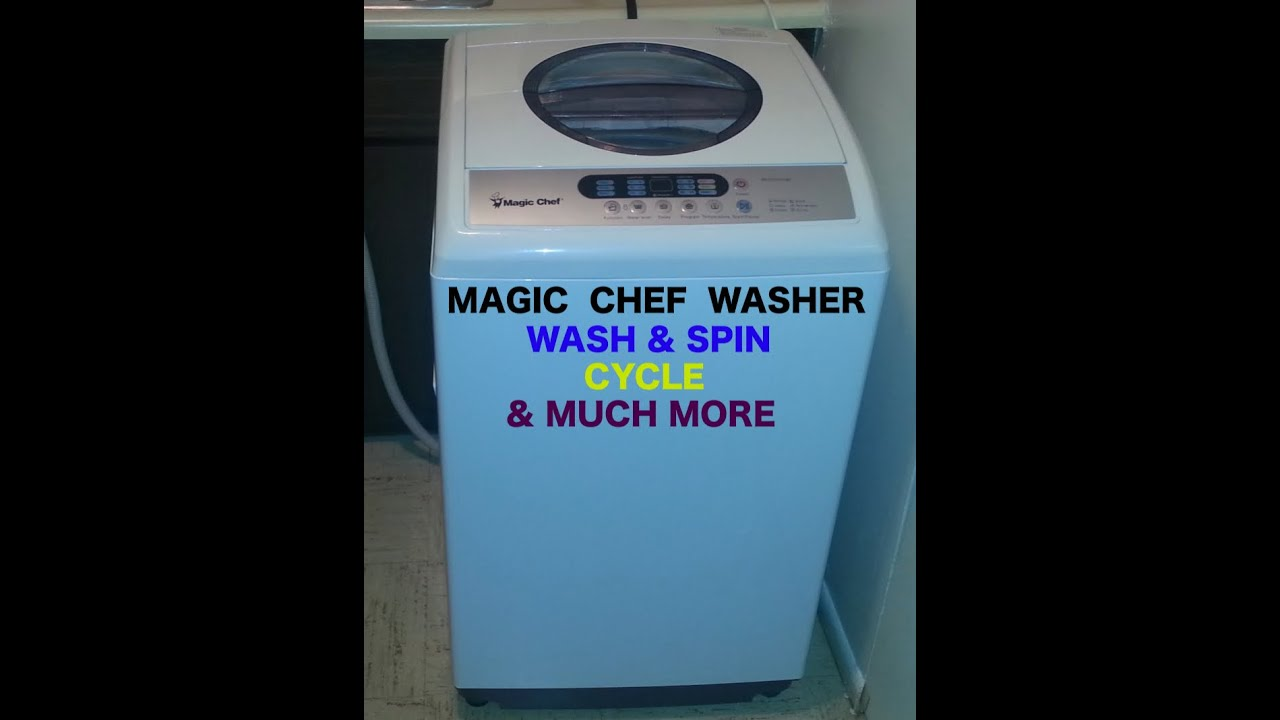 magic chef washer wash u0026 spin sounds u0026 much more