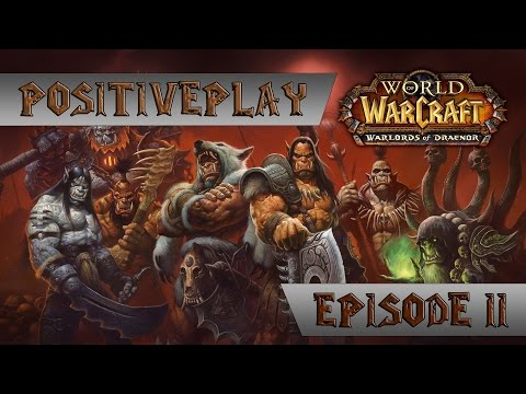 [#2] Прохождение World of Warcraft: Warlords of Draenor