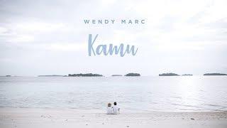 Wendy Marc - Kamu (Official Lyric Video) - download gratis