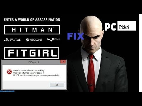 How to fix FITGIRL REPACK of Hitman 2016