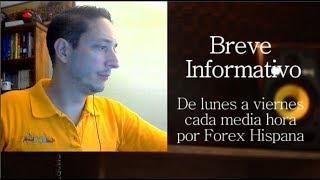 Breve Informativo - Noticias Forex del 20 de Julio 2018