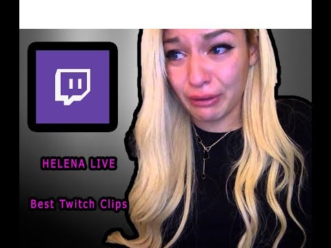 HelenaLive BEST TWITCH CLIPS