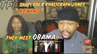 Sauti Sol - Rewind ft Khaligraph Jones | (THATFIRE LA) Reaction