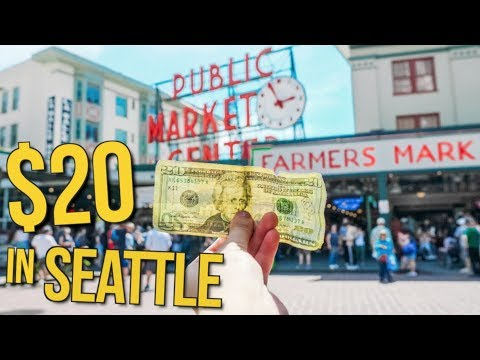 What $20 Will Get You In Seattle For A Day