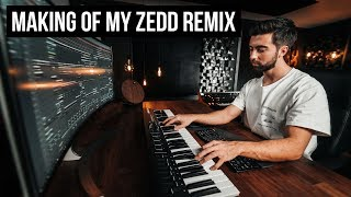 Making Of My Zedd Remix (PART 1)