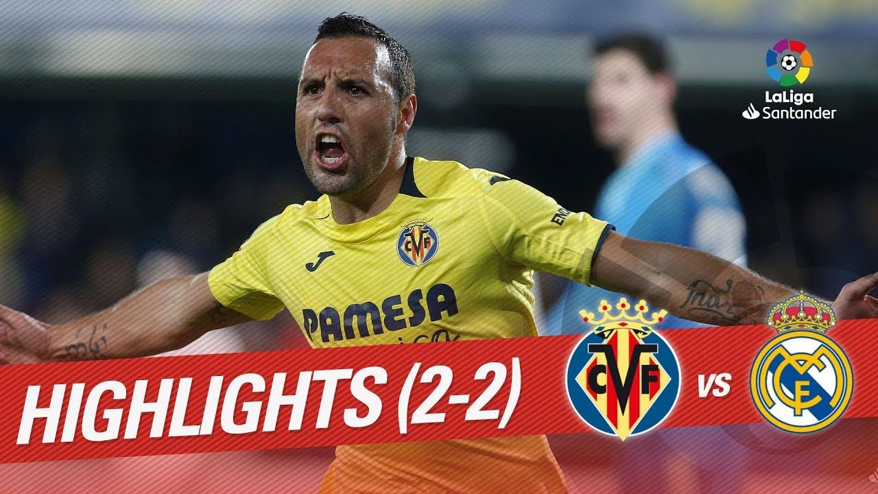 Highlights Villarreal CF Vs Real Madrid YouTube