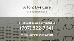 A to Z Eye Care - Short | Arcata, CA