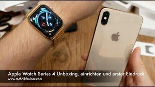 Apple Watch Series 4 Unboxing, einrichten und erster Eindruck