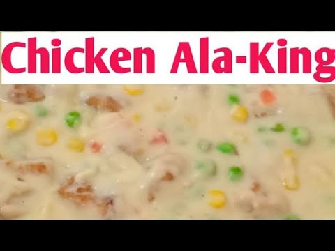 Best Very Fast Chicken Ala-king, Made By You, Right In Your Kitchen,