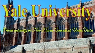 Visit Yale University, Private university in New Haven, Connecticut, United States