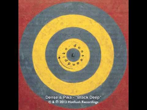 Dense & Pika - Black Deep [HF041]