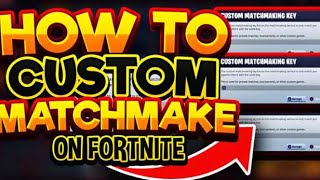 HOW TO CUSTOM MATCHMAKE ON FORTNITE! VERSE ANYBODY YOU WANT AT ANYTIME! (WORKING)
